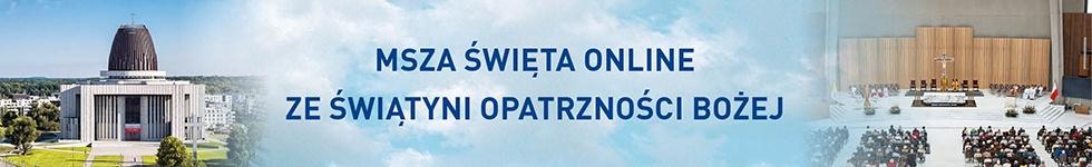 MSZA online ze Świątyni Opatrzności Bożej