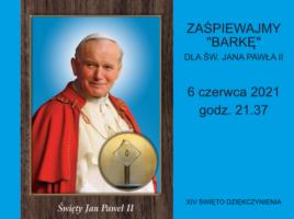 Wspólne śpiewanie Barki dla św. Jana Pawła II