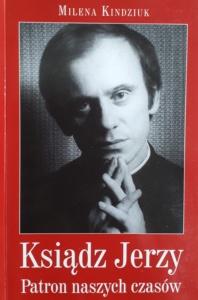 ks. Jerzy Popiełuszko - książka Mileny Kindziuk