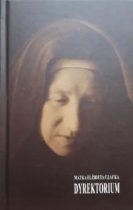Dyrektorium - Matka Elżbieta Czacka